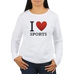I Love Sports Women's Long Sleeve T-Shirt