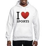 I Love Sports Hooded Sweatshirt
