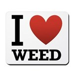 I Love Weed Mousepad