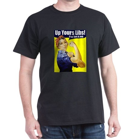 "Rosie ""Up Yours Liberals"" Black T-Shirt"