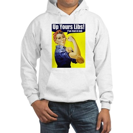 "Rosie ""Up Yours Liberals"" Hooded Sweatshirt"