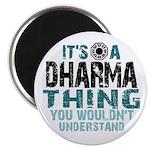 Dharma Thing Magnet