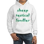 Sheep Testical Fondler Hooded Sweatshirt