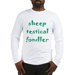 Sheep Testical Fondler Long Sleeve T-Shirt