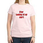 Stop Looking At My Shirt Women's Light T-Shirt
