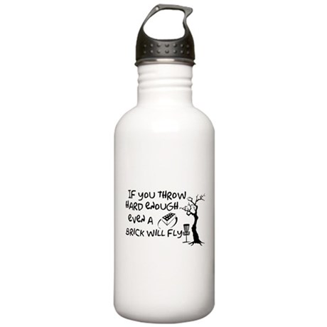 Even a brick will fly Stainless Water Bottle 1.0L