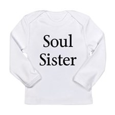 Soul Sister Long Sleeve Infant T-Shirt