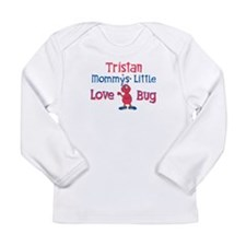Tristan - Mommy's Love Bug Long Sleeve Infant T-Sh