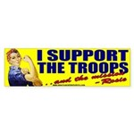 Rosie Supports The Troops Bumper Sticker