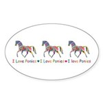 I love ponies Sticker (Oval 10 pk)