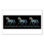 I love ponies Sticker (Rectangle 50 pk)