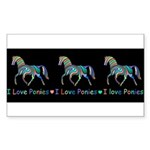 I love ponies Sticker (Rectangle 10 pk)