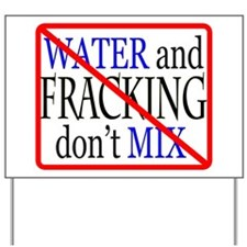 Funny No fracking Yard Sign