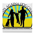 Parents Against Dog Chaining Tile Coaster