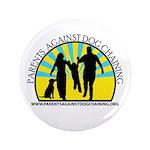 "Parents Against Dog Chaining 3.5"" Button (100"