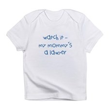 Mommy's a Lawyer Infant T-Shirt