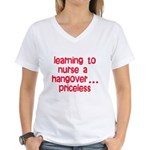 Learning To Nurse A Hangover. Women's V-Neck T-Shi