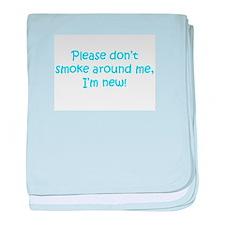 Please Don't Smoke baby blanket
