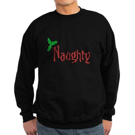 Naughty Dark Sweatshirt