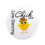"Line Dancing Chick 3.5"" Button (100 pack)"