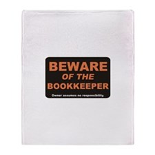 Beware / Bookkeeper Throw Blanket