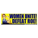 Rosie The Riveter Anti-Abortion Bumper Sticker
