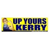 Rosie Riveter &quot;Up Yours Kerry&quot; Bumper Bumper Sticker