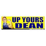 """Rosie Riveter """"Up Yours Dean"""" Bumper Sticker"""
