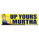 """Rosie Riveter """"Up Yours Murtha"""" Bumper Sticker"""
