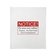 Notice / Investigators Throw Blanket
