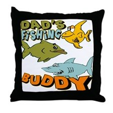 Dad's Fishing Buddy Throw Pillow