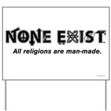 None Exist Yard Sign
