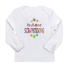 Scrapbooking Long Sleeve Infant T-Shirt