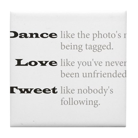 Dance, Love, Tweet Tile Coaster