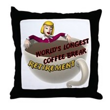 Retirement Coffee Break Throw Pillow