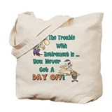 Retirement Days Tote Bag