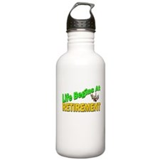Life Begins At Retirment Water Bottle