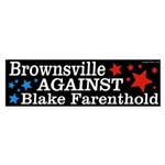 Brownsville Against Blake Farenthold bumpersticker
