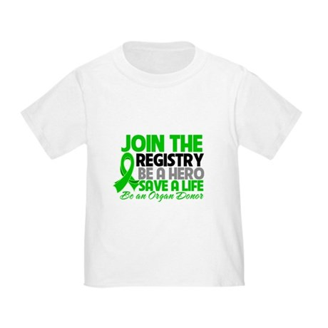 Join The Organ Donor Registry Toddler T-Shirt