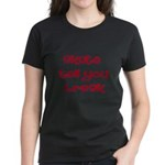 Skate Tell You Break Women's Dark T-Shirt