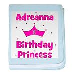 1st Birthday Princess Adreann baby blanket