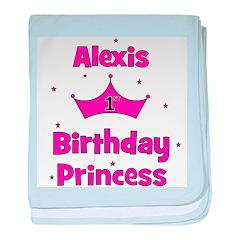 1st Birthday Princess Alexis! baby blanket