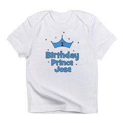 1st Birthday Prince JOSE! Infant T-Shirt
