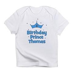 1st Birthday Prince THOMAS! Infant T-Shirt