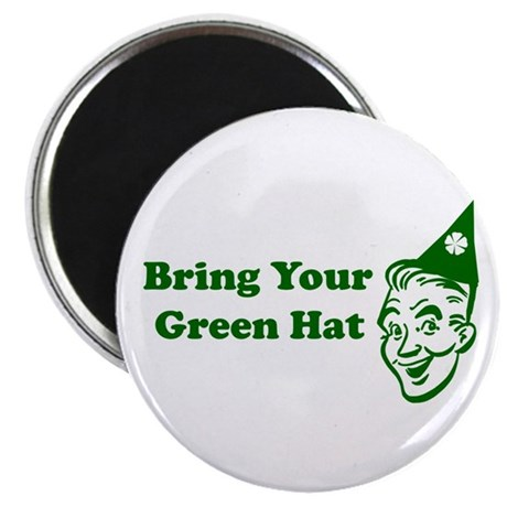 Bring Your Green Hat Magnet