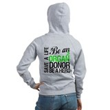 Be an Organ Donor Zip Hoody