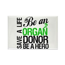 Be an Organ Donor Rectangle Magnet