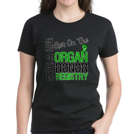 Be an Organ Donor Women's Dark T-Shirt