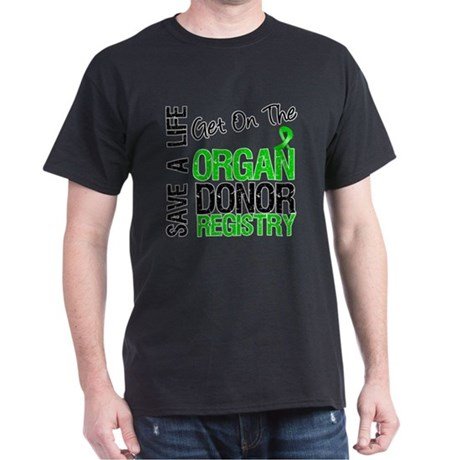 Be an Organ Donor Dark T-Shirt