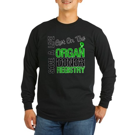 Be an Organ Donor Long Sleeve Dark T-Shirt
